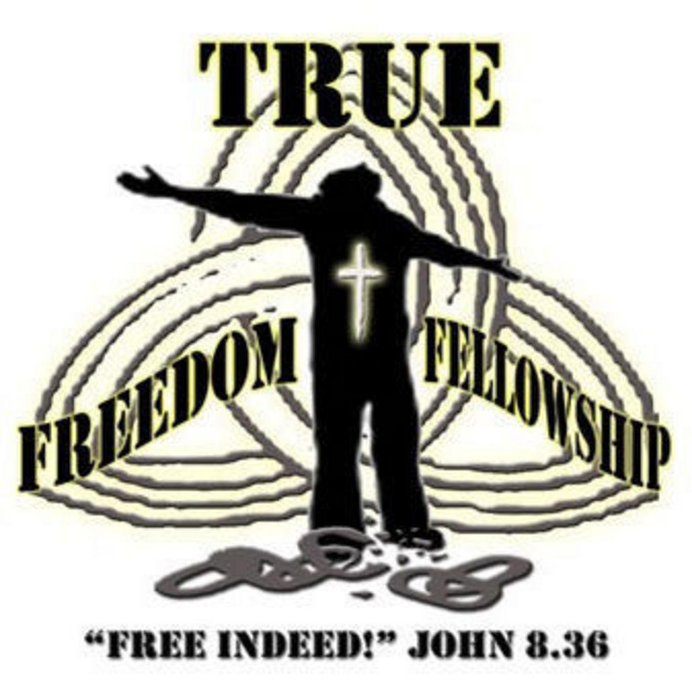 <![CDATA[True Freedom Fellowship]]>